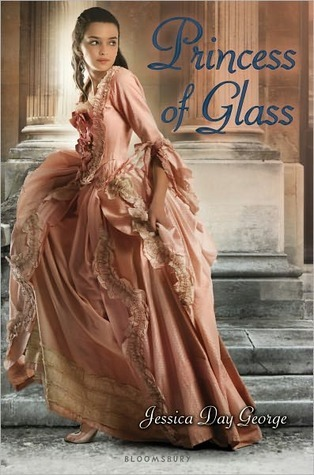 Princess of Glass by Jessica Day George