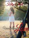 Unconditional Love (Journey of Love, #1)