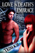 Love in Death's Embrace by Trina M. Lee