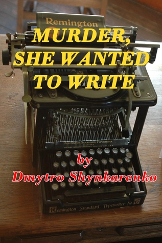 Murder She Wanted To Write