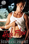 High Flow by Stephani Hecht