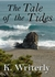 The Tale of the Tides