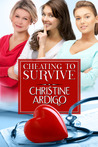 Cheating to Survive by Christine Ardigo