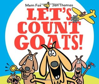 Let's Count Goats! by Mem Fox