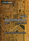 Web Automation Part 2: Let The Web Do The Work