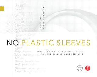 No Plastic Sleeves by Larry Volk