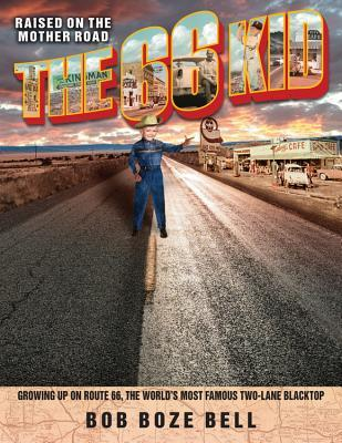 The 66 Kid by Bob Boze Bell
