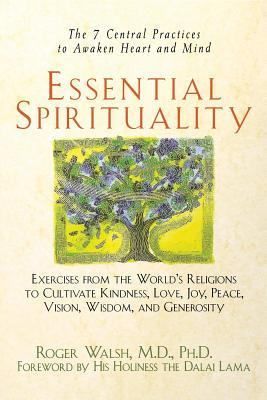 Essential Spirituality by Roger Walsh