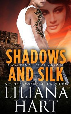 Shadows and Silk (The MacKenzie Family #7)