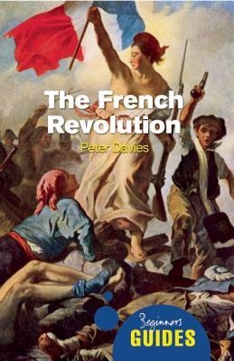 The French Revolution: A Beginner