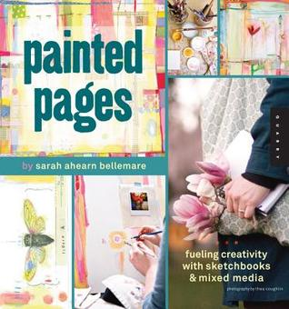 Painted Pages by Sarah Ahearn Bellemare