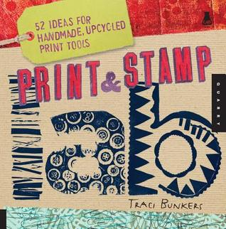 Print & Stamp Lab by Traci Bunkers