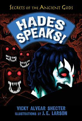 Hades Speaks!: A Guide to the Underworld by the Greek God of the Dead
