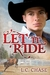 Let it Ride (Pickup Men #2)