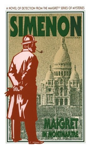 Maigret in Montmartre by Georges Simenon