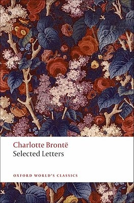 Selected Letters by Charlotte Brontë