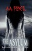 The Asylum (Beneath the Trap Door, #2)