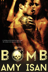 Bomb (Ruin Outlaws MC, #1)