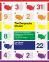 The Geography of Love: Same-Sex Marriage & Relationship Recognition in America (The Story in Maps) Third Edition
