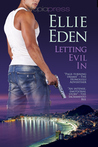Letting Evil In by Ellie Eden