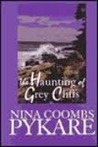 The Haunting Of Grey Cliffs