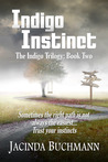 Indigo Instinct (The Indigo Trilogy, #2)