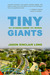 Tiny Giants by Jason Sinclair Long