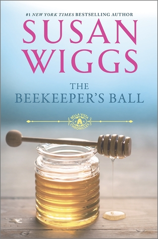 The Beekeeper's Ball (Bella Vista Chronicles, #2)
