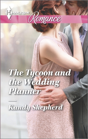 The Tycoon and the Wedding Planner