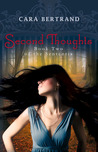 Second Thoughts (The Sententia, #2)