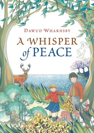 A Whisper of Peace by Dawud Wharnsby