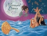 Mermaid Dance: A Story of the Summer Solstice