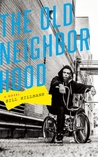 The Old Neighborhood: A Novel