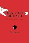 Dragon's Breath: and Other True Stories