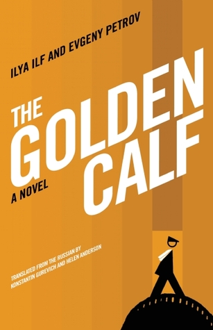 The Golden Calf by Ilya Ilf
