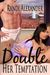 Double Her Temptation (Double Seduction #3)