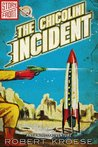 The Chicolini Incident (A Rex Nihilo Adventure) by Robert Kroese