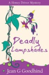 Deadly Lampshades (Honey Driver Mystery, #5)