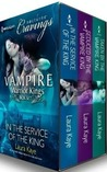 Vampire Warrior Kings Box Set: In the Service of the King\Seduced by the Vampire King\Taken by the Vampire King (Vampire Warrior Kings, #1-3)