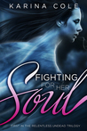 Fighting For Her Soul (Book One In The Relentless Undead Trilogy)