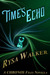 Time's Echo (The Chronos Files, #1.5)