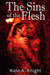 The Sins of the Flesh (The Sins Trilogy, #2)
