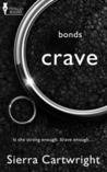 Crave (Bonds, #1)