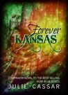Forever Kansas by Julie Cassar