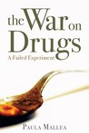The War on Drugs by Paula Mallea