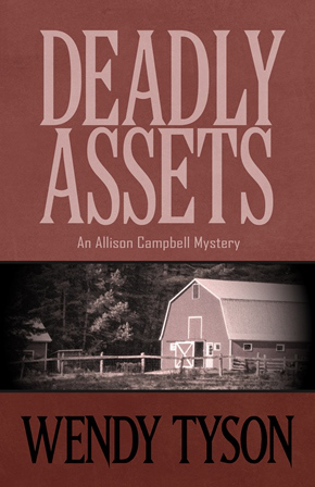 Deadly Assets (Allison Campbell Mystery #2)