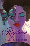 Rapture by Myesha D. Jenkins