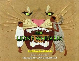 The Lion's Whiskers by Nancy Raines Day