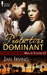 The Protective Dominant (Men of Station 57 #3)