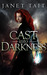 Cast into Darkness by Janet Tait